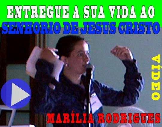 ENTREGUE SUA VIDA AO SENHORIO_MARÍLIA RODRIGUES