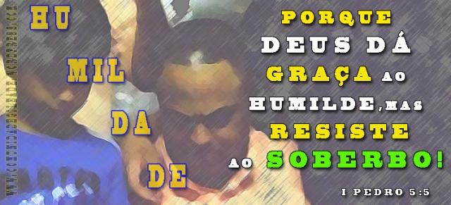 HUMILDADE E GRAÇA_comunidadegileade.wordpress.com